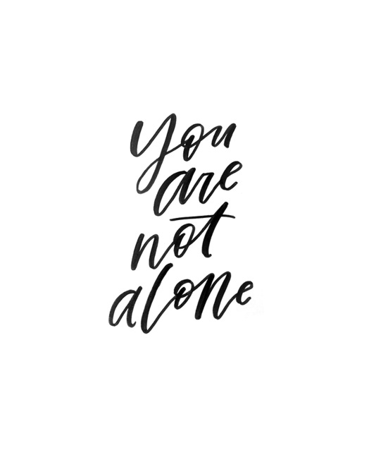 you-are-not-alone-print